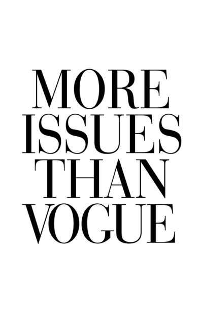 The Minimalist Blog x More issues than Vogue